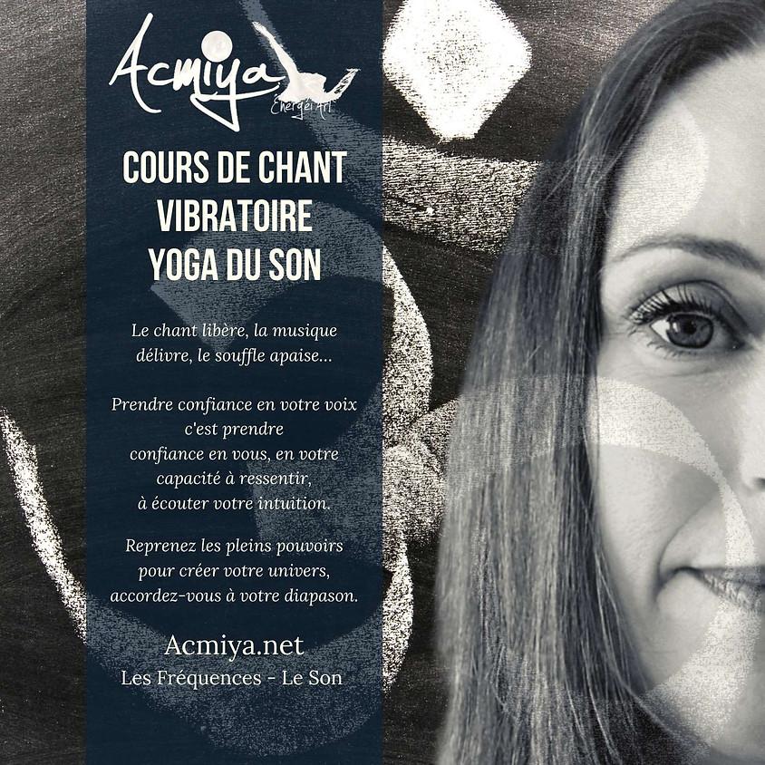 Chant vibratoire de pleine conscience Acmiya Manosque