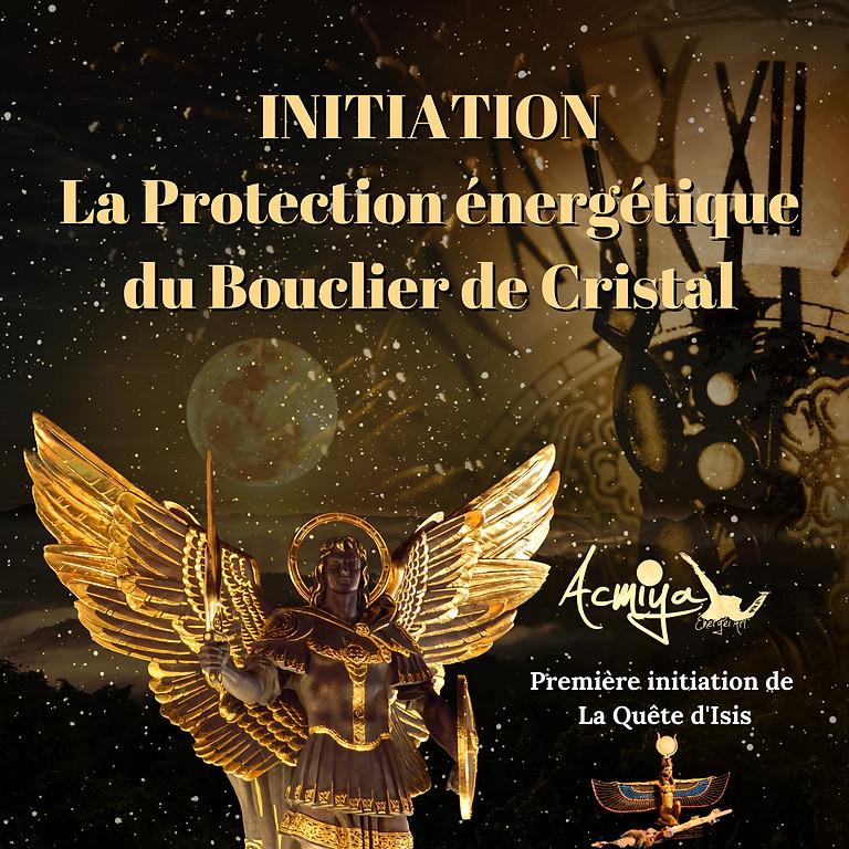 Initiation de protection : Le Bouclier de Cristal ...