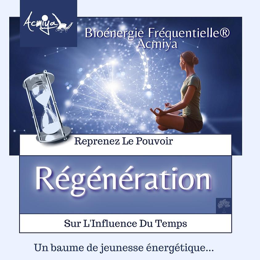 STAGE SOINS ÉNERGÉTIQUES MANOSQUE - PACA -  Régénération & Jeunesse Par la Bioénergie Fréquentielle® Acmiya