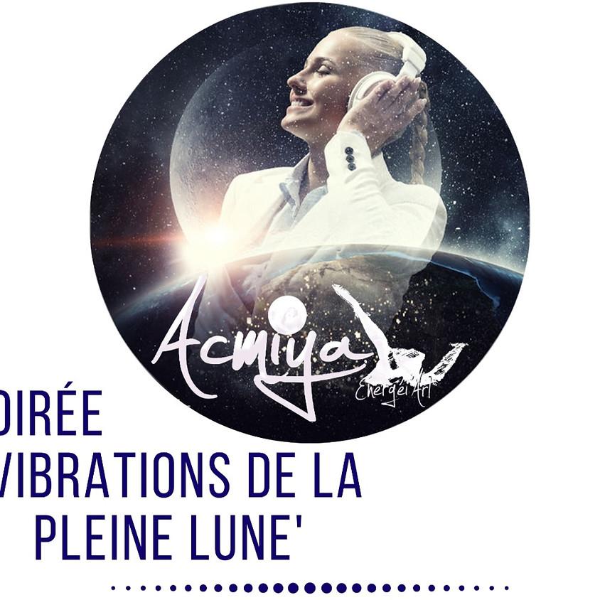 SOIRÉE 'VIBRATIONS DE LA PLEINE LUNE'