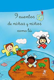 9 cuentos de niñas y niños como tú