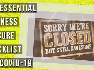 The Essential Business Closure Checklist for Security during COVID-19