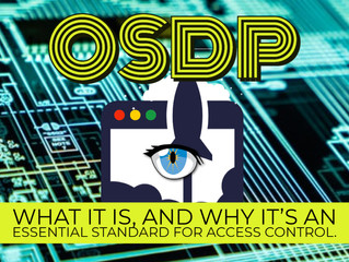 Why OSDP is Important for Access Control Technology and Solutions