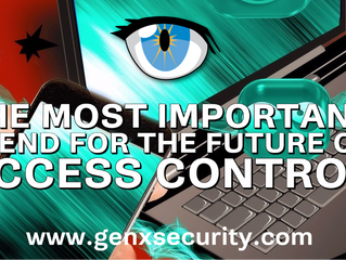 The Most Important Trend for Access Control Security in the Near Future