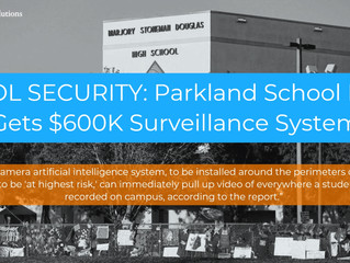 Parkland Schools Get 145-Camera A.I. Security Surveillance System for Safety