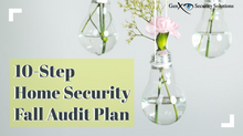Your 10-Step Home Security Audit Plan