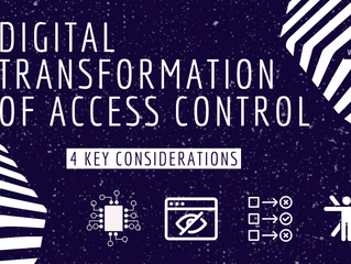 Four Considerations When Going Digital With Access Control Physical Security