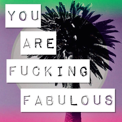 You are Fabulous Magnet