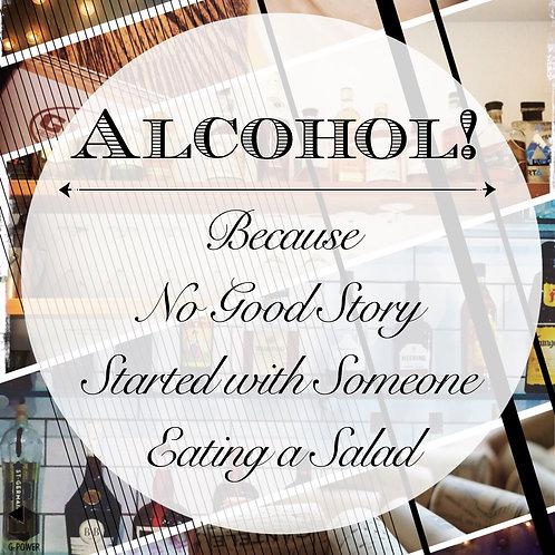 Alcohol Story