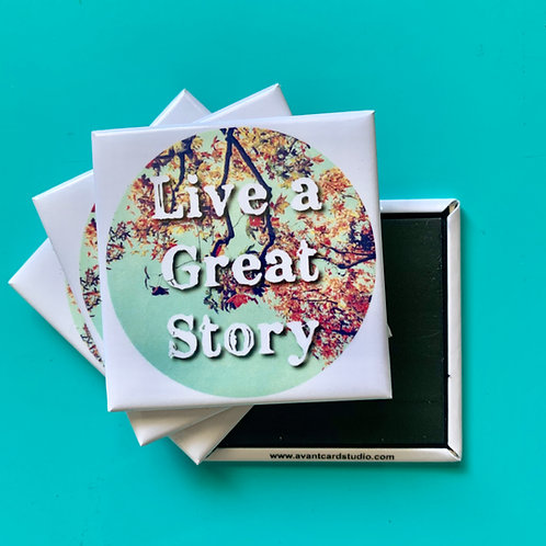 Live a Great Story Magnet