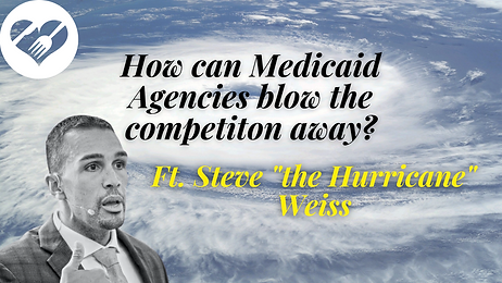 How can Medicaid Agencies blow the compe