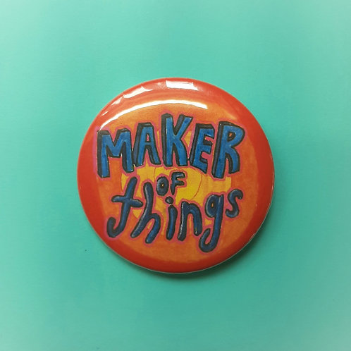 Maker of Things Pinback Button