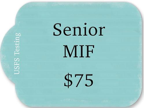 Senior MIF