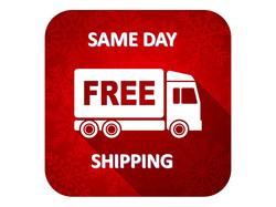 FREE SAME DAY SHIPPING
