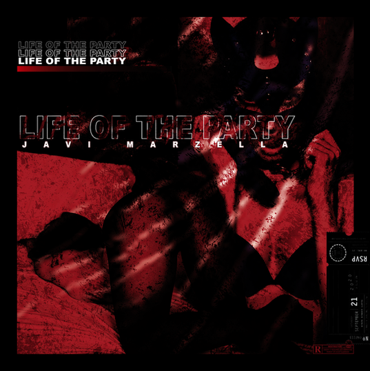 Life Of The Party - Javi Marzella