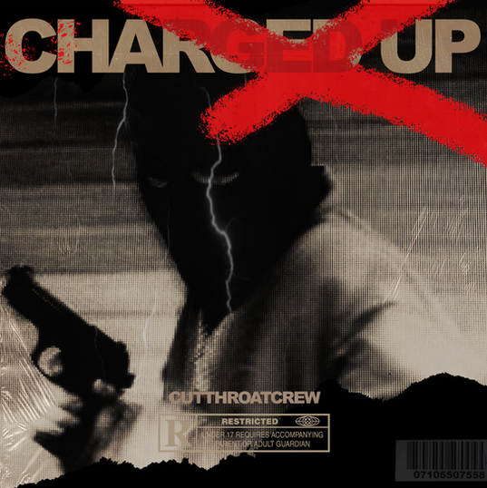 Charged Up - CutThroatCrew