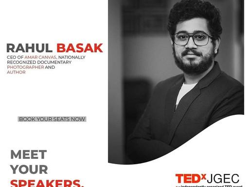 Rahul Basak is going to speak at TEDx