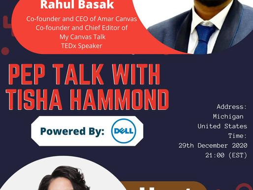 "Rahul Basak as a Guest Speaker at ""Pep Talks With Tisha Hammond"", United States"