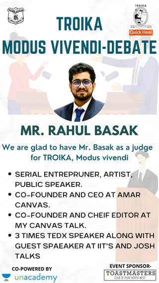 Only Judge in the debate competition at Modus Vivendi, Troika 2021, Pune