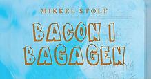 Bacon i bagagen