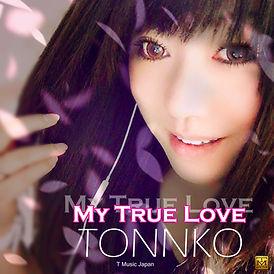 TONNKO_MyTrueLove_CDJacket.jpg