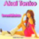 TONNKO, Akai Tonnko, Tonnko Akai, あかいとんこ, Angel voice, エンジェルボイス, 声の周波数, Sweet & Relaxed, Oliver Siegfried, TONKO Music Japan, Tonko's theme, If the time, A millon-dollar love, ifit's so far away, Kimi wo Aishiteru, PLUTO,Wasurete iyo, Fly away, Waiting for you!, Kissing you, Watvch over you, Basel, Switzerland, Swiss, Europe, Victoria Napolitano