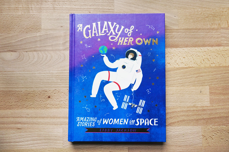A Galaxy of her Own by Libby Jackson illustrated book