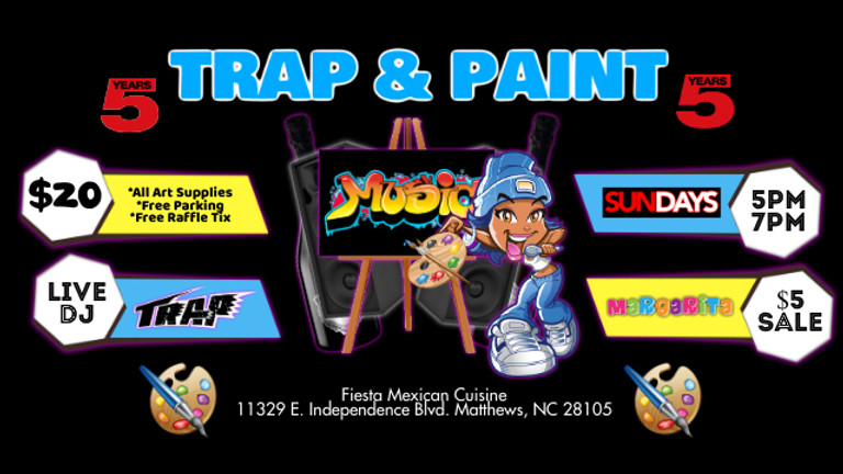 Sunday $20: Trap & Paint