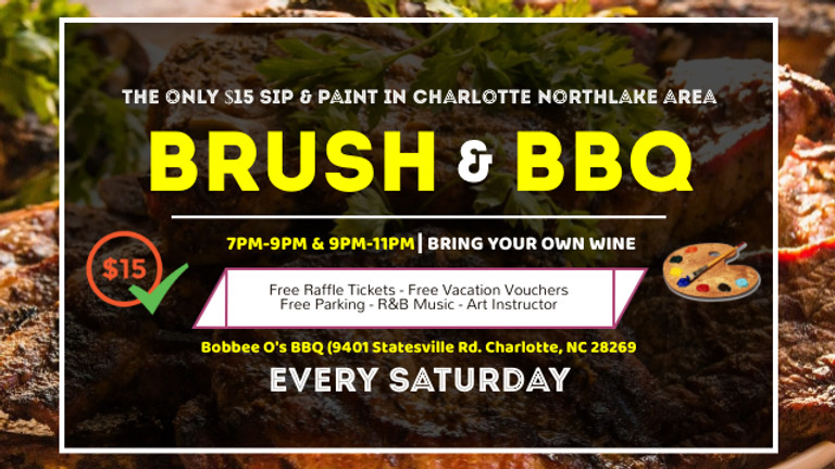 Saturday $15: Brush & BBQ