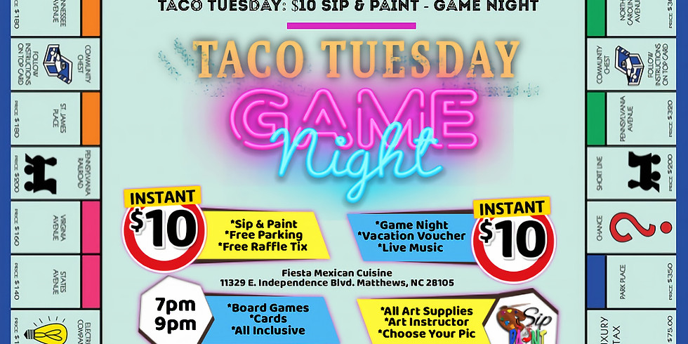 Taco Tuesday $10: Sip & Paint + Game Night