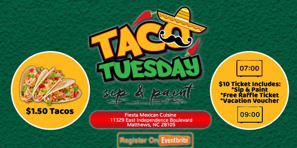 Taco Tuesday $10: Sip & Paint