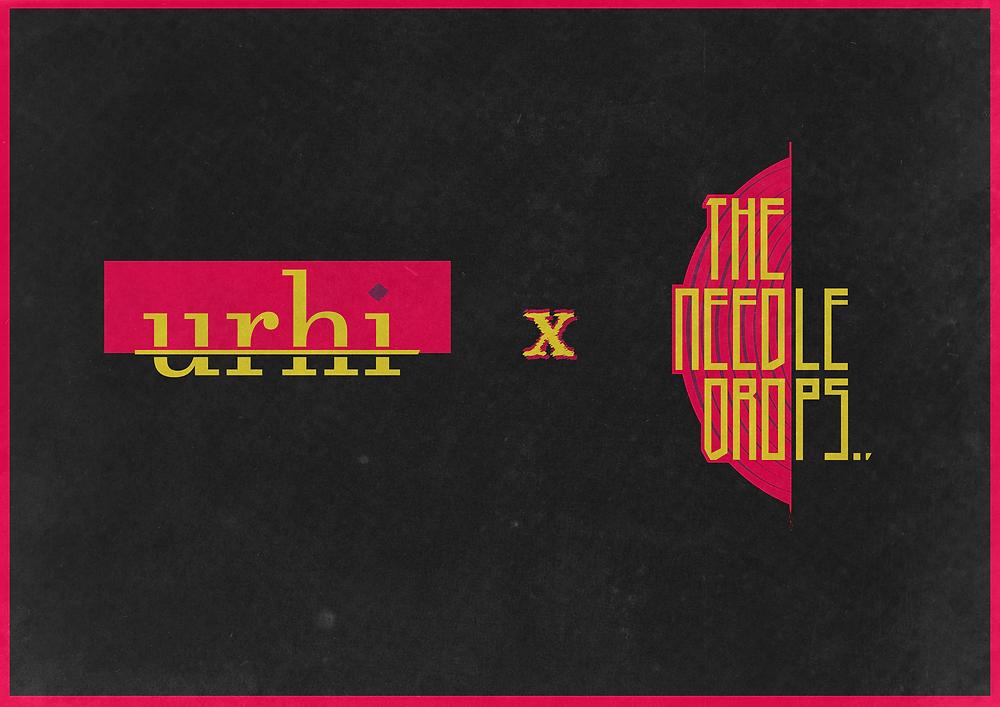 Urhi x The Needle Drops Promo