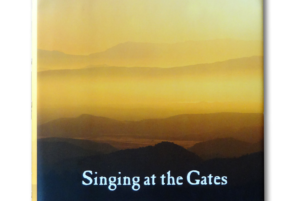 Singing at the Gates [Signed Hardcover]
