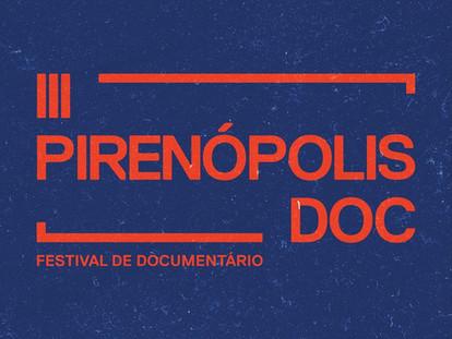 PIRENÓPOLIS DOC - FESTIVAL DE DOCUMENTÁRIO.