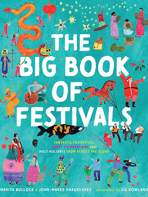 The Big Book of Festivals Joan-Maree Hargreaves and Marita Bullock
