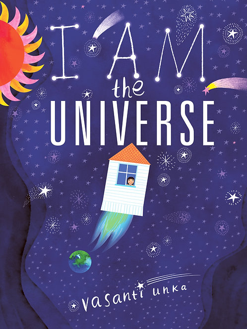I am the Universe by Vasanti Unka