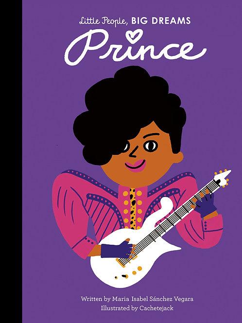 Little People, BIG DREAMS: Prince by Maria Isabel Sanchez Vegara