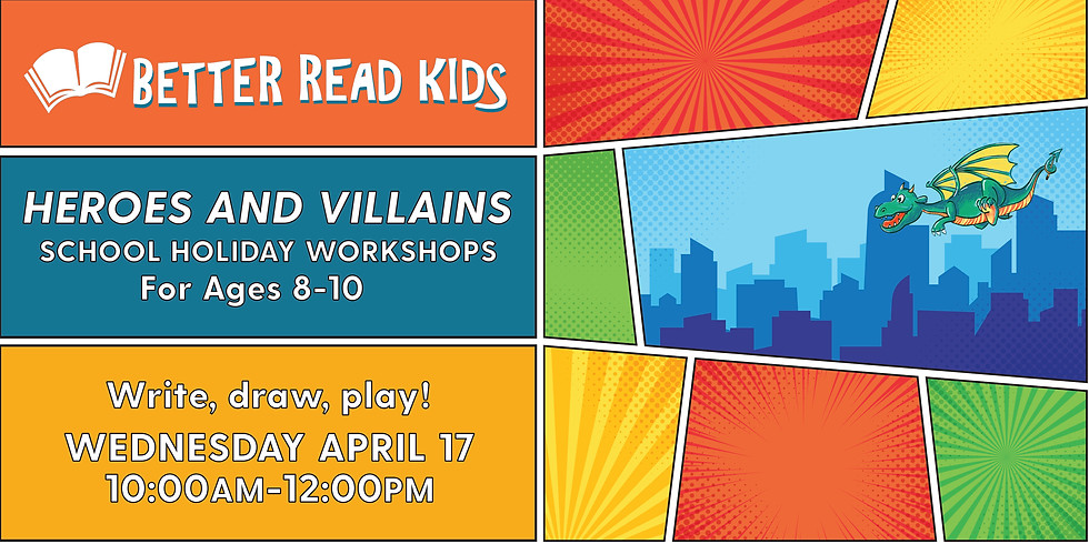 Heroes and Villains Workshop: Ages 8-10 (1)