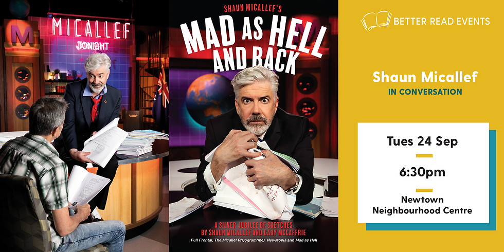 Shaun Micallef - Mad as Hell and Back