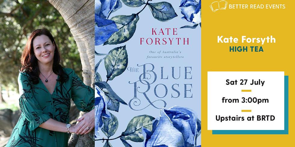 Kate Forsyth High Tea