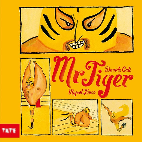 Mr Tiger by Davide Cali and Miguel Tanco