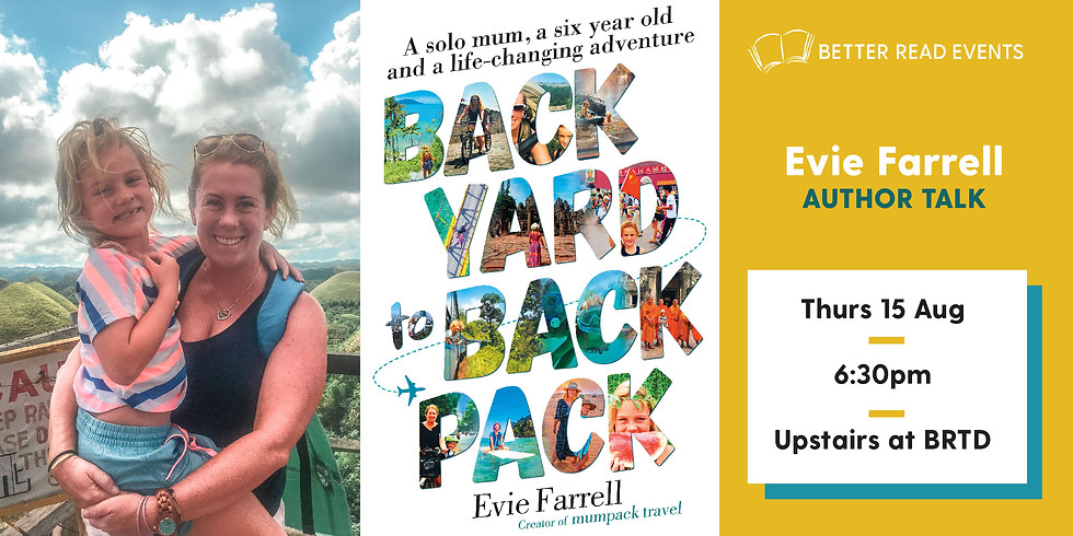 Evie Farrell on Backyard to Backpack