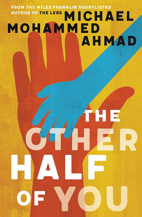 The Other Half of You by Michael Mohammed Ahmad