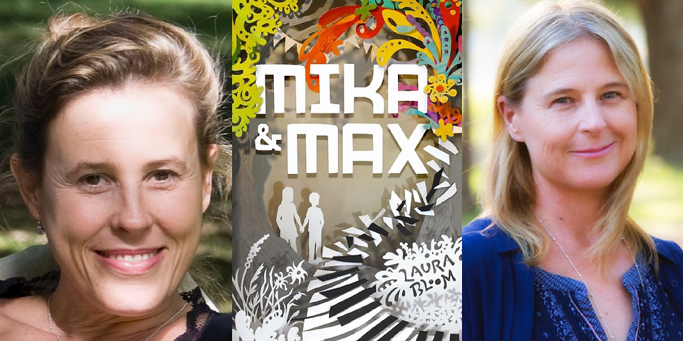 Laura Bloom on Mika & Max - in conversation with Jaclyn Moriarty