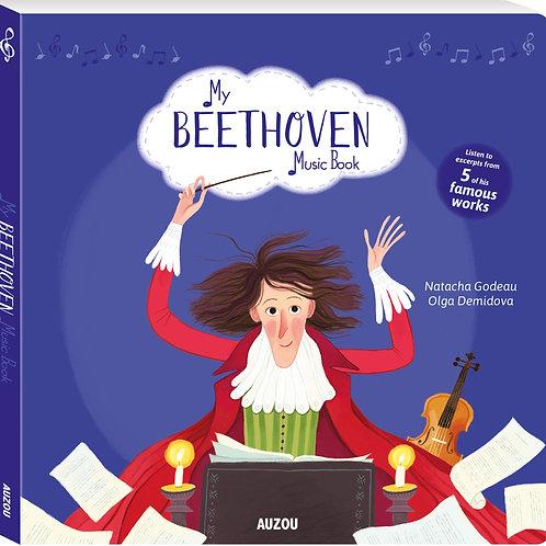 My Beethoven Music Book by Natacha Godeau & Olga Demidova