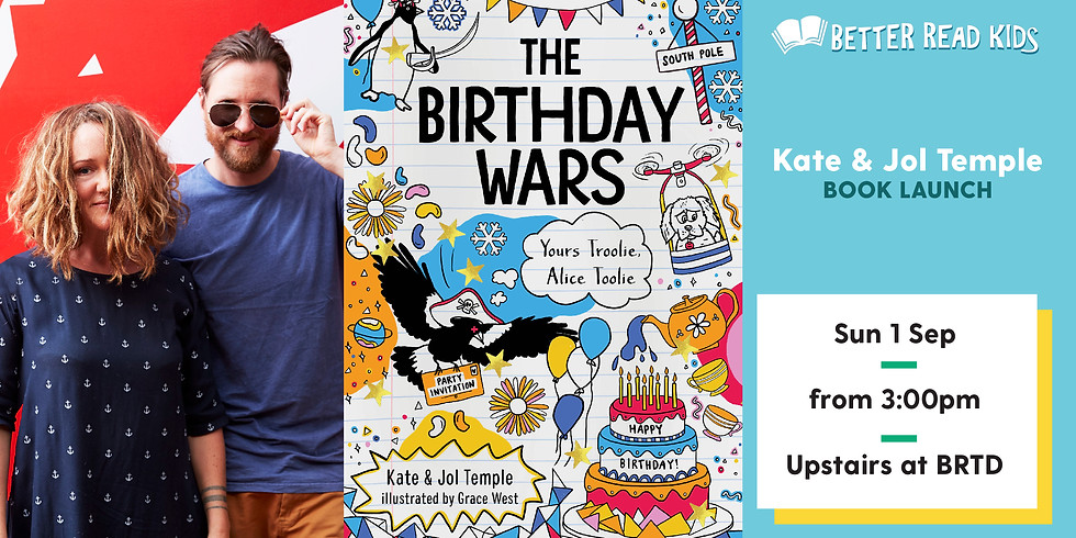 The Birthday Wars: Yours Troolie Alice Toolie - Book Launch