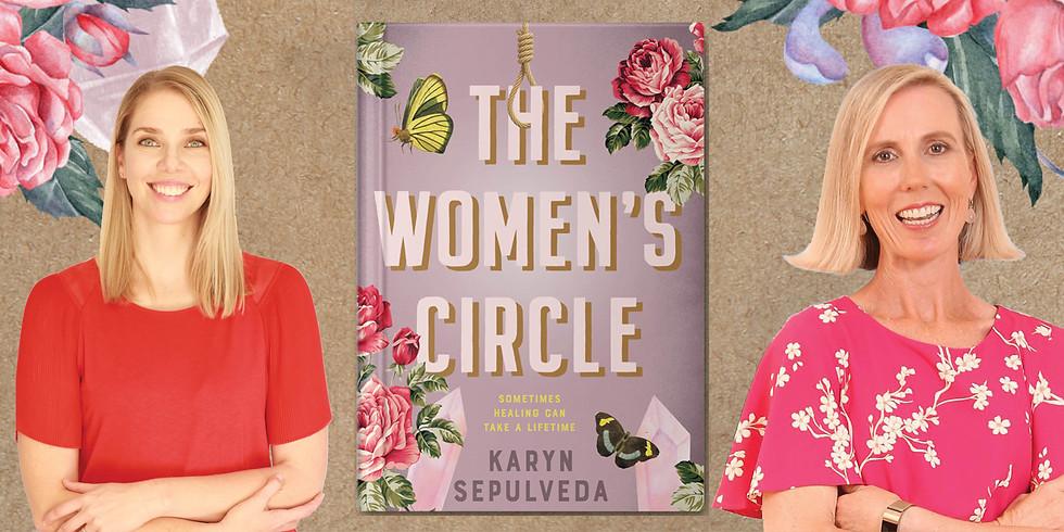 Karyn Sepulveda and Cassie Hamer on The Women's Circle