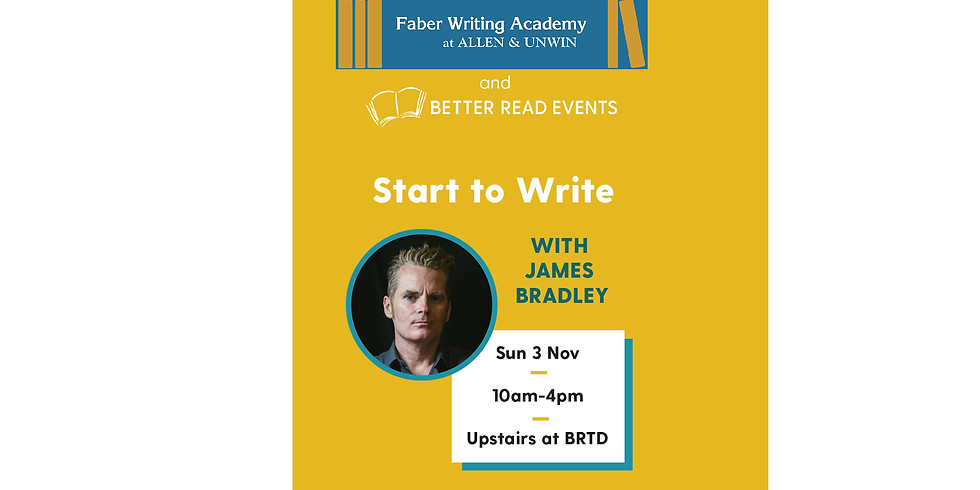 Start to Write Writing Course with James Bradley