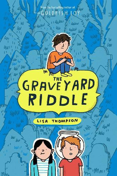 Graveyard Riddle by Lisa Thompson