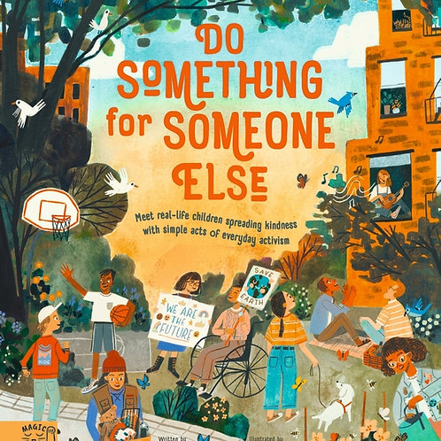 Do Something for Someone Else by Loll Kirby & Yas Immamura